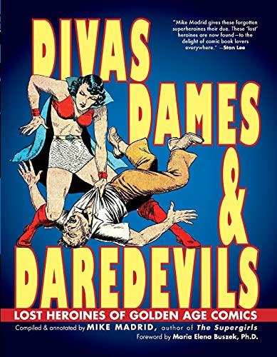 Image of Divas, Dames & Daredevils: Lost Heroines of Golden Age Comics