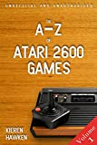 The A-Z of Atari 2600 Games: Volume 1 (The A-Z of Retro Gaming) (English Edition)