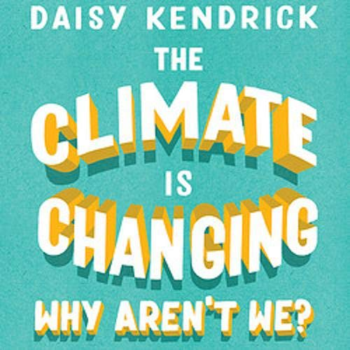 The Climate Is Changing, Why Aren't We? Titelbild