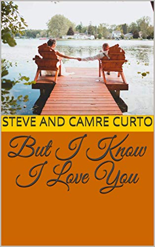But I Know I Love You (English Edition)