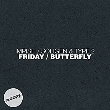 Friday / Butterfly