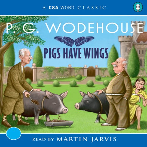 Pigs Have Wings audiobook cover art