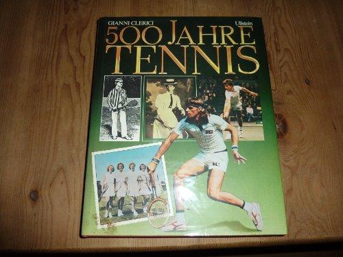 500 Jahre Tennis. (in lingua tedesca).