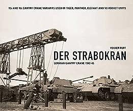 Der Strabokran: German Gantry Crane 1942-45