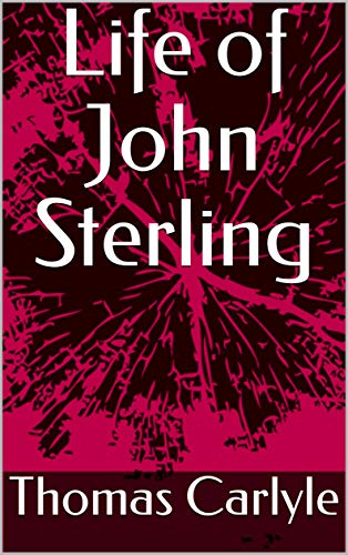 Life of John Sterling (English Edition)