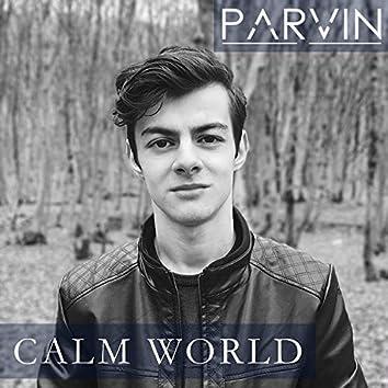Calm World