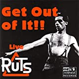 Get Out of It!! Live von The Ruts