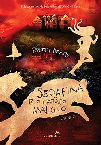 Serafina e o Cajado Maligno: 2