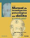 Manual de investigación psicológica del delito: El método VERA (Psicología)