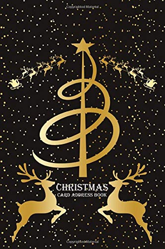 Christmas Card Address Book: A 10 Year Christmas Cards list Tracker & Organizer Record Book for All The Cards You Send and Receive   Gold Tree & Deer