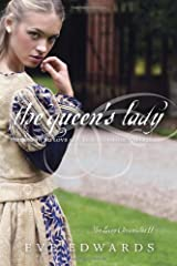 The Queen's Lady (Lacey Chronicles) Paperback