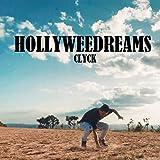 Hollyweedreams [Explicit]