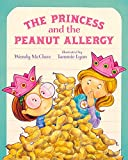 The Princess and the Peanut Allergy (Paperback)