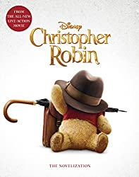 Image: Christopher Robin: The Novelization, by Elizabeth Rudnick (Author). Publisher: Disney Press; Media Tie In edition (July 3, 2018)
