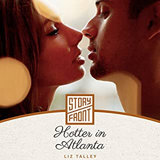 Hotter in Atlanta                   By:                                                                                                                                 Liz Talley                               Narrated by:                                                                                                                                 Jill Redfield                      Length: 2 hrs and 12 mins     22 ratings     Overall 4.1