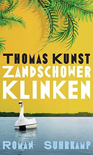 Zandschower Klinken: Roman
