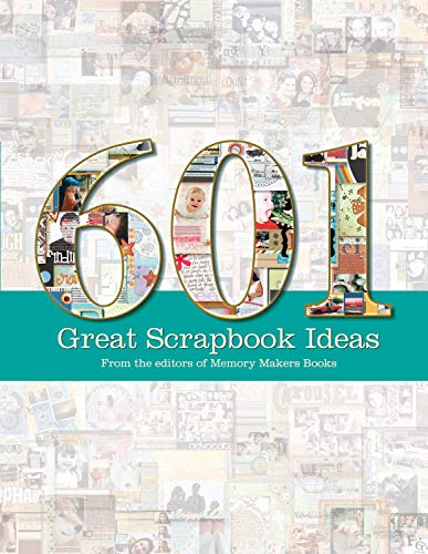Compare Textbook Prices for 601 Great Scrapbook Ideas  ISBN 9781599630175 by Memory Makers