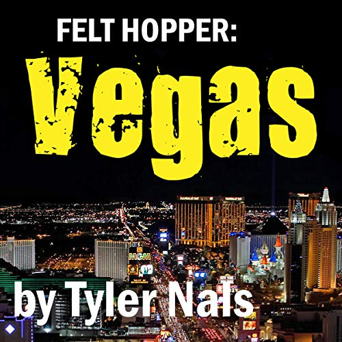 Felt Hopper: Vegas audiobook cover art