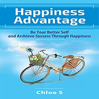 Happiness Advantage Be Your Better Self And Achieve Success Through Audiobook Cover Art