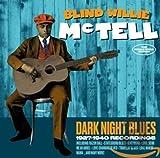 Dark Night Blues -  1927-1940 Recordings (52 Tracks)
