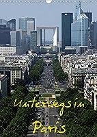 Unterwegs in Paris (Wandkalender 2022 DIN A3 hoch): Paris ist eine Weltstadt, der Name alleine weckt Gedanken und Gefuehle und Begehrlichkeiten. (Monatskalender, 14 Seiten )