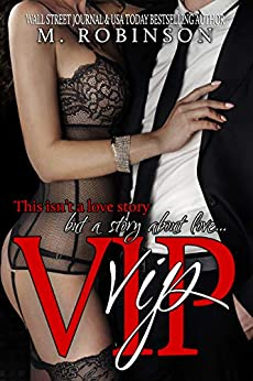 VIP by [M. Robinson]