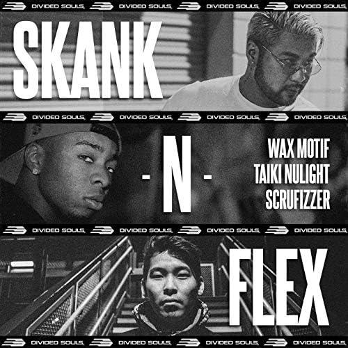 Wax Motif, Taiki Nulight & Scrufizzer