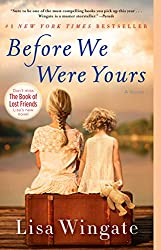 Before We Were Yours, novel, Kindle edition, Lisa Wingate