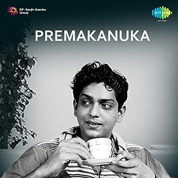 Premakanuka (Original Motion Picture Soundtrack)
