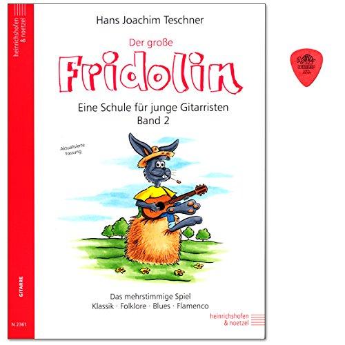 Der große Fridolin Band 2 - Gitarrenschule für Einzel- und Gruppenunterricht von Hans Joachim Teschner - Klassik,Folklore, Blues, Flamenco - Notenbuch mit Dunlop Plek - N2361 9783938202043