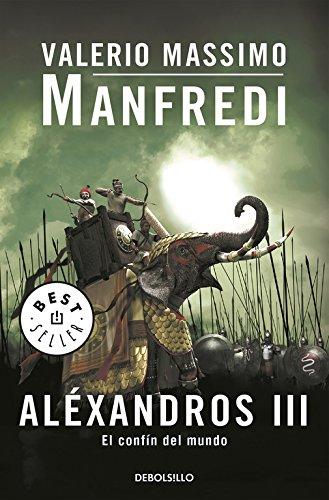 Alexandros. El confín del mundo (Best Seller)