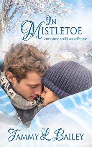 Book: In Mistletoe by Tammy L. Bailey
