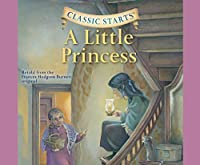 A Little Princess: Includes PDF, Library Edition (Classic Starts)