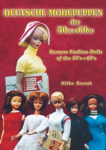 Deutsche Modepuppen der 50er + 60er: German Fashion Dolls of the 50´s + 60´s