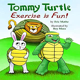 Tommy Turtle: Exercise Is Fun! cover art