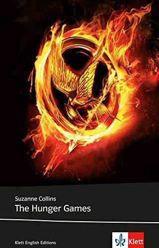 The Hunger Games: Schulausgabe für das Niveau B2, ab dem 6. Lernjahr. Ungekürzter englischer Originaltext mit Annotationen (Klett English Editions)