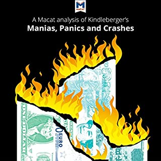 A Macat Analysis of Charles P. Kindleberger's Manias, Panics, and Crashes: A History of Financial Crises cover art