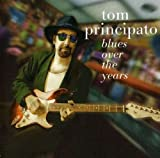 Songtexte von Tom Principato - Blues Over the Years