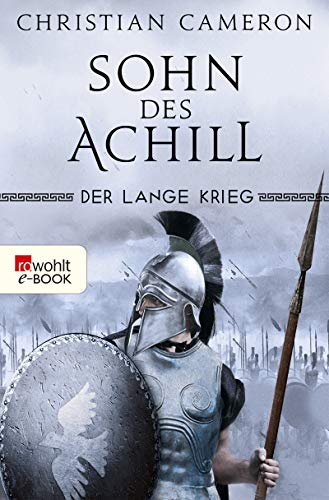 Der Lange Krieg: Sohn des Achill (Die Perserkriege 1)