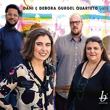 Garra (feat. Dani Gurgel, Debora Gurgel, Thiago Rabello, Sidiel Vieira)