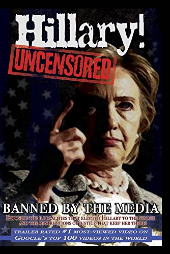 Hillary Uncensored! An American Above The Law