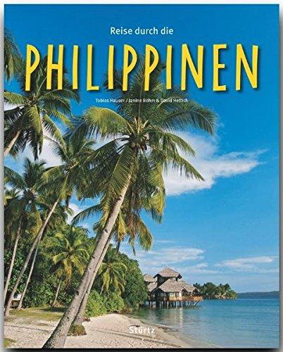 Reise durch die PHILIPPINEN - Ein Bildband mit über 210 Bildern auf 140 Seiten - STÜRTZ Verlag