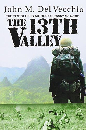 The 13th Valley by John M. Del Vecchio (2012-07-17)