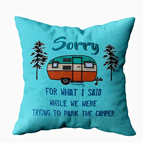 EMMTEEY Home Decor Throw Pillowcase for Sofa Cushion Cover,Sorry for What i Said Parking rv Camper Decorative Square Accent Zippered and Double Sided Printing Pillow Case Covers 16X16Inch,Blue Red