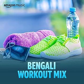 Bengali Workout Mix
