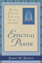 Effectual Prayer (Unity Classic Library)