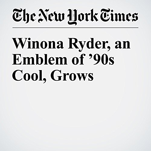 Winona Ryder, an Emblem of '90s Cool, Grows audiobook cover art
