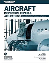 Aircraft Inspection, Repair & Alterations: Acceptable Methods, Techniques & Practices (FAA AC 43.13-1B and 43.13-2B) (ASA FAA Handbook Series) PDF