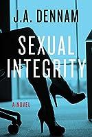 Sexual Integrity: A Novel