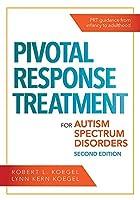 Pivotal Response Treatment for Autism Spectrum Disorders